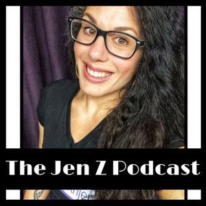The Jen Z Podcast