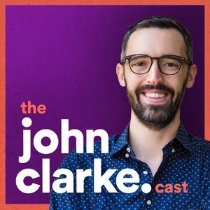 The John Clarkecast