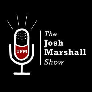 The Josh Marshall Show