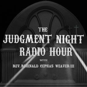 The Judgment Night Radio Hour