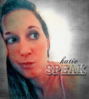 The Katie Speak Show