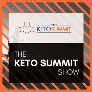 Keto Podcast – The Keto Summit Show – Keto Summit