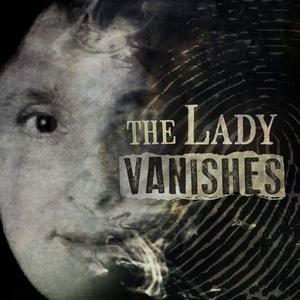 Die besten News & Politik-Podcasts (2019): The Lady Vanishes