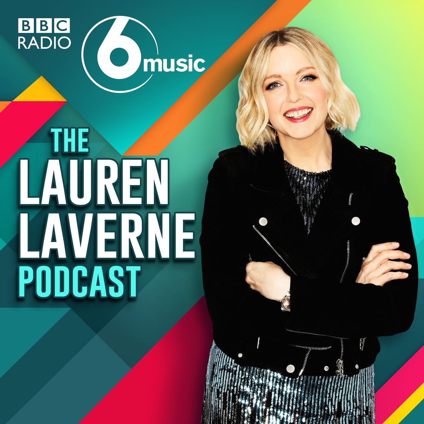 d28d0399 The Lauren Laverne Podcast - BBC Radio 6 Music | Listen Notes