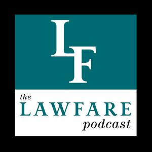 Die besten Podcasts (2019): The Lawfare Podcast