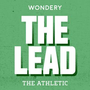 Best Sports Podcasts (2019): The Lead