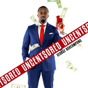 Best Personal Finance Podcasts (2019): THE UNCENT$ORED SHOW