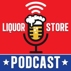 The Liquor Store Podcast