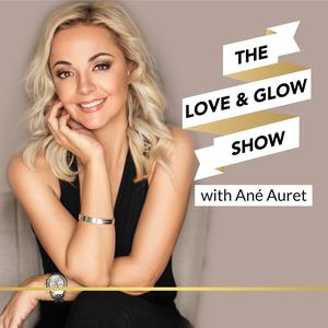 The Love and Glow Show