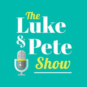 The Luke and Pete Show