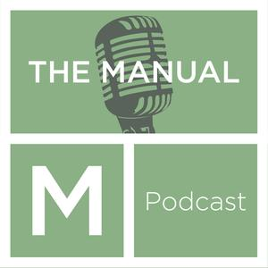 The Manual Podcast