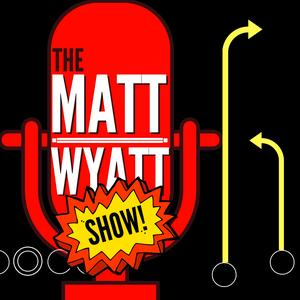 Best College & High School Podcasts (2019): The Matt Wyatt SHOW