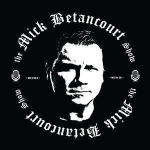The Mick Betancourt Show