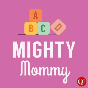 Die besten Familie und Kinder-Podcasts (2019): The Mighty Mommy's Quick and Dirty Tips for Practical Parenting