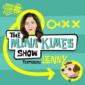 The Mina Kimes Show featuring Lenny