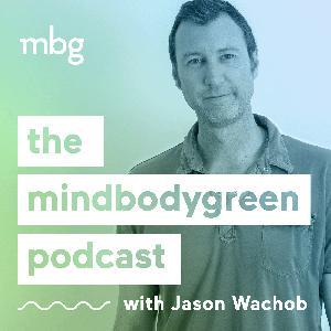 The mindbodygreen Podcast