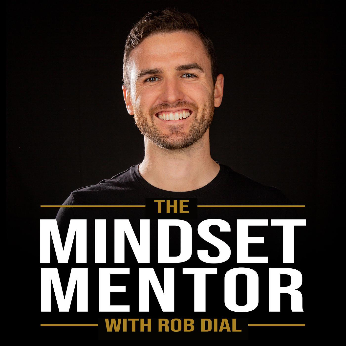Image result for mindset mentoor rob dial