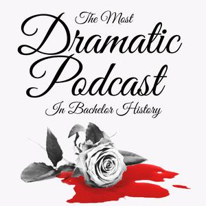 The Most Dramatic Podcast In Bachelor History
