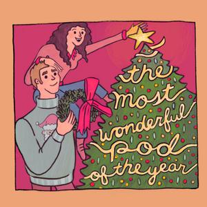The Most Wonderful Pod of the Year