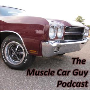 Best Automotive Podcasts (2019): The Muscle Car Guy Podcast