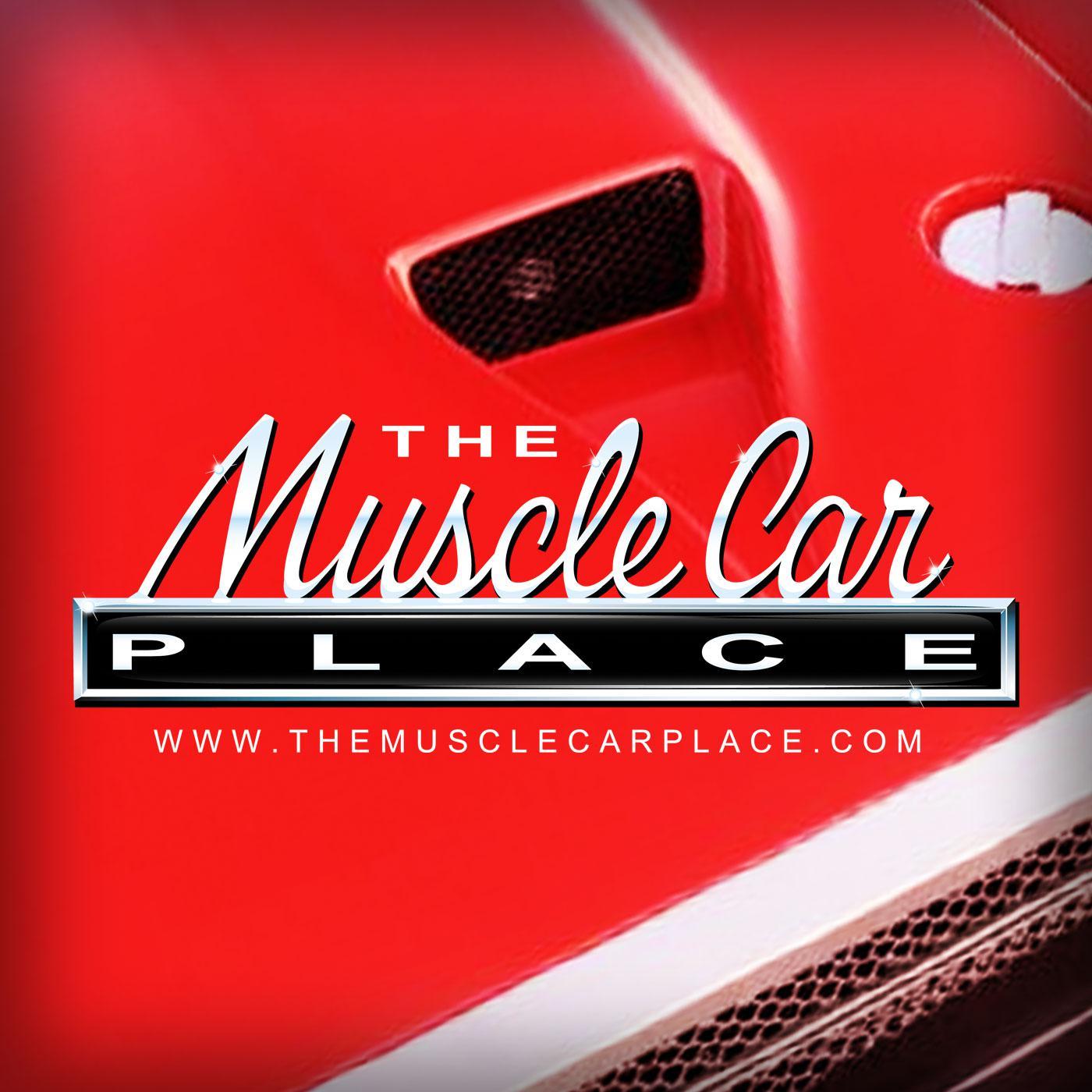 The MuscleCar Place (podcast) - Robert Kibbe | Listen Notes