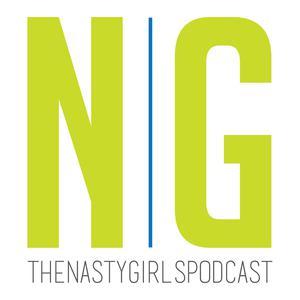 The Nasty Girls Podcast