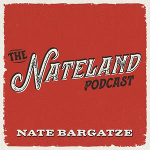The Nateland Podcast