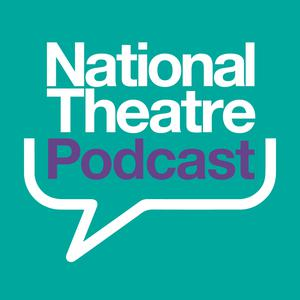 The National Theatre Podcast