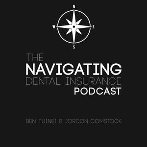 The Navigating Dental Insurance Podcast