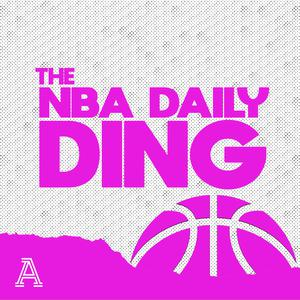 Top 10 podcasts: The NBA Daily Ding