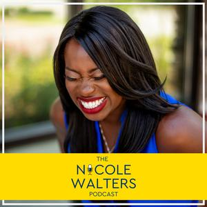The Nicole Walters Podcast