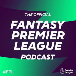 Best Sports Podcasts (2019): The Official Fantasy Premier League Podcast