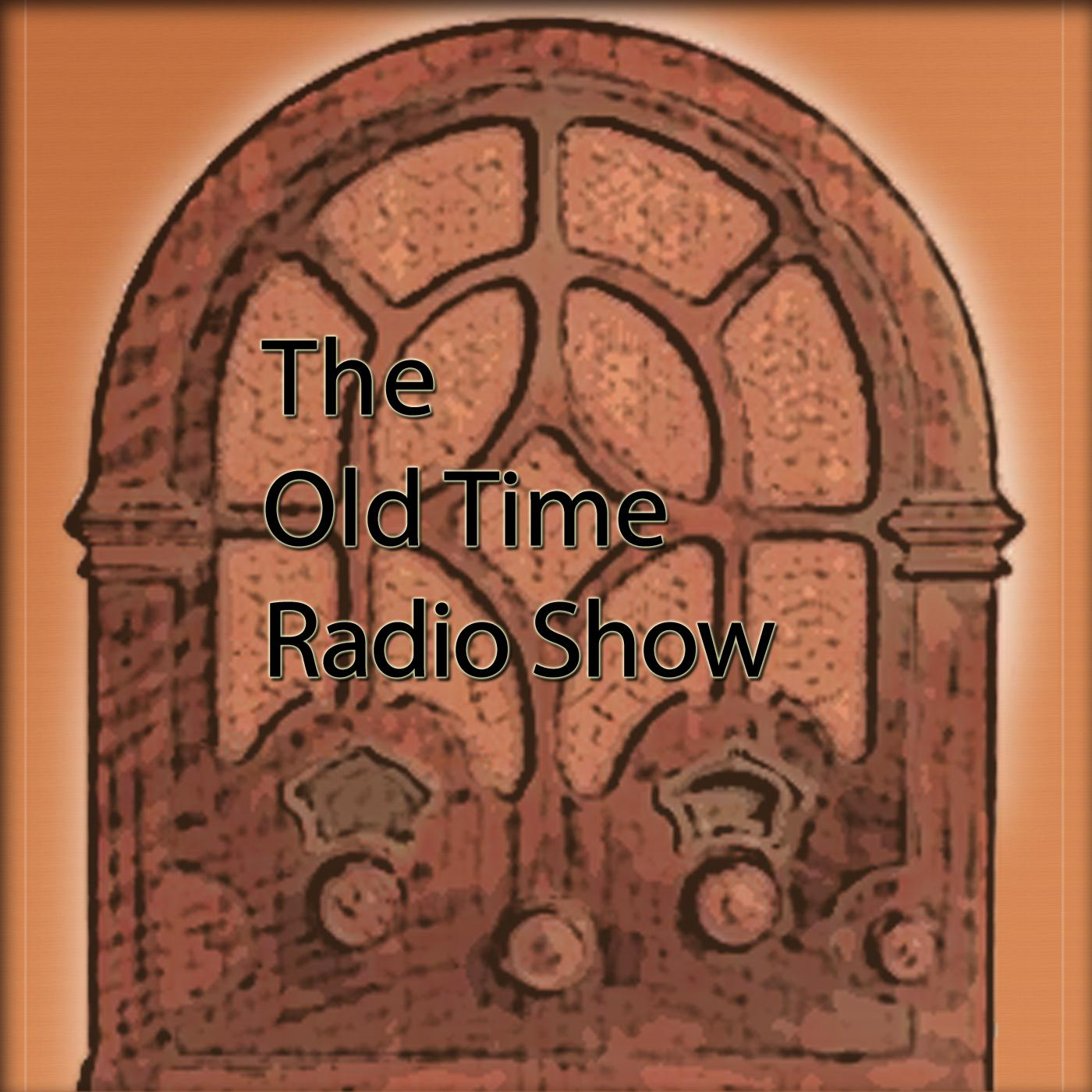 The Old Time Radio Show (podcast) - Bobb Lynes | Listen Notes