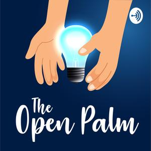 Best Philosophy Podcasts (2019): The Open Palm