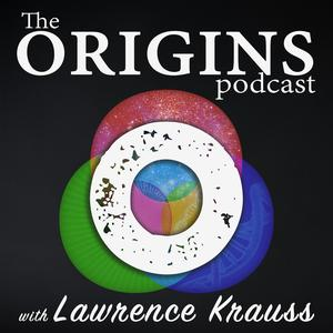 Best Science & Medicine Podcasts (2019): The Origins Podcast with Lawrence Krauss