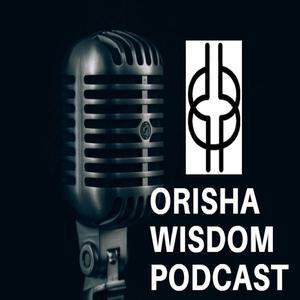 Best Other Podcasts (2019): The Orisha Wisdom Podcast