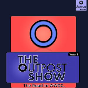 Best Gadgets Podcasts (2019): The Outpost Show