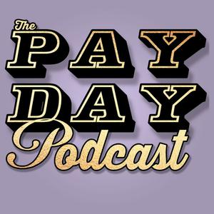 The Pay Day Podcast