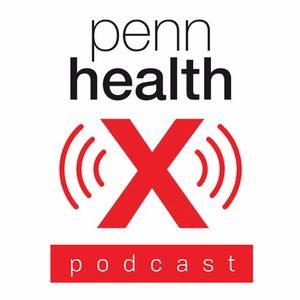 The Penn HealthX Podcast