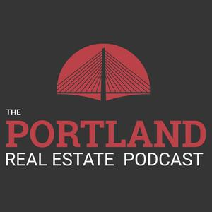 The Portland Real Estate Podcast Hosted by Tucker Merrihew and Steve Nassar - This Podcast is for any Portland area Developer, Home Builder, Investor, Realtor or Real Estate Professional!