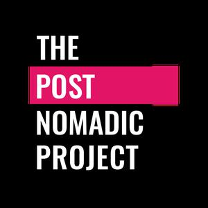 The Postnomadic Podcast
