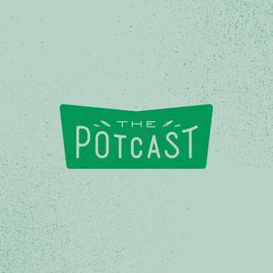 Top 10 podcasts: The Pot Cast