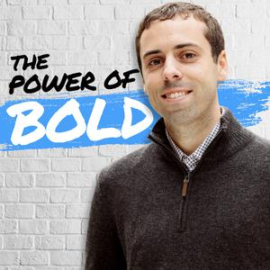 The Power of Bold