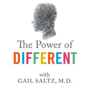 The Power of Different with Dr. Gail Saltz