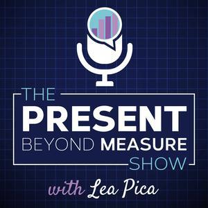 The Present Beyond Measure Show: Data Visualization, Storytelling & Presentation for Digital Marketers