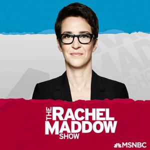 Best Politics Podcasts (2019): The Rachel Maddow Show