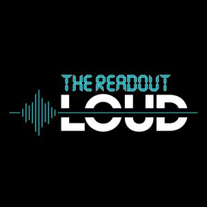 The Readout Loud