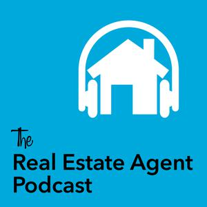 The Real Estate Agent Podcast