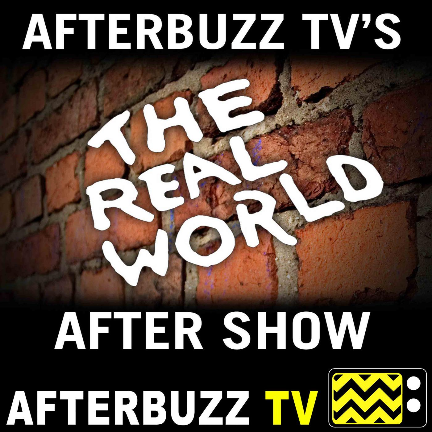 The Real World Podcast - AfterBuzz TV | Listen Notes