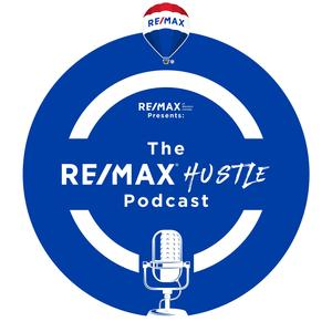 The RE/MAX Hustle Podcast
